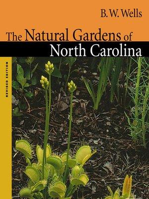 cover image of The Natural Gardens of North Carolina