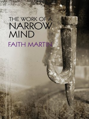 cover image of The Work of a Narrow Mind