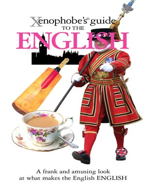 cover image of The Xenophobe's Guide to the English