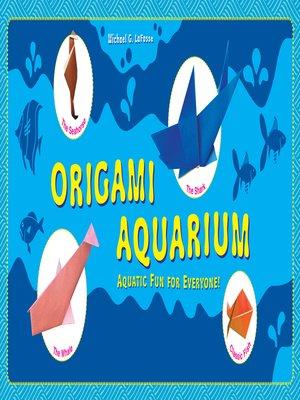 cover image of Origami Aquarium