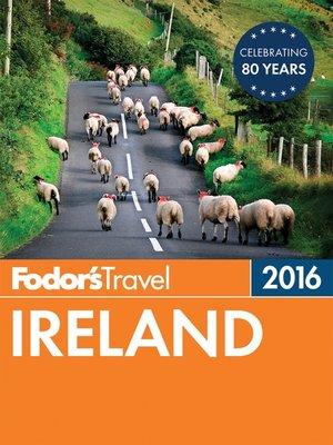 cover image of Fodor's Ireland 2016