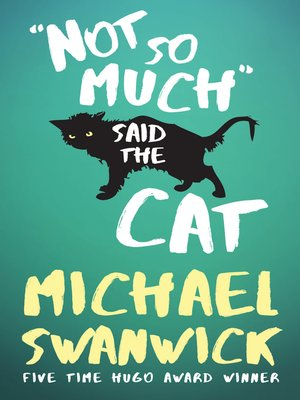 cover image of Not So Much, Said the Cat