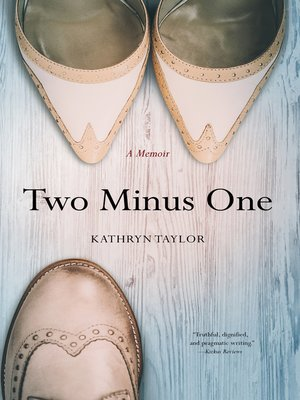 cover image of Two Minus One