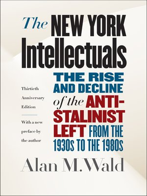 cover image of The New York Intellectuals, Thirtieth Anniversary Edition