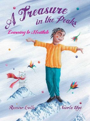 cover image of A Treasure in the Peaks (Learning to Meditate)
