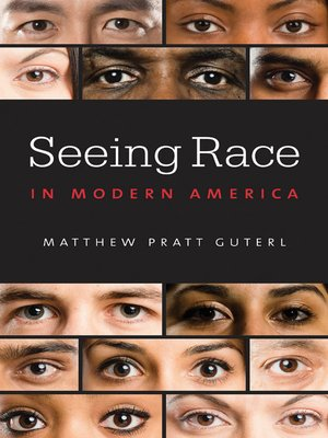 cover image of Seeing Race in Modern America