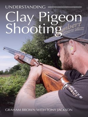 cover image of Understanding Clay Pigeon Shooting