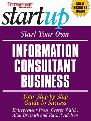 cover image of Start Your Own Information Consultant Business