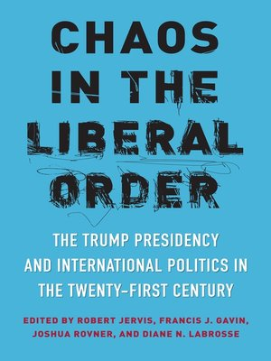 cover image of Chaos in the Liberal Order
