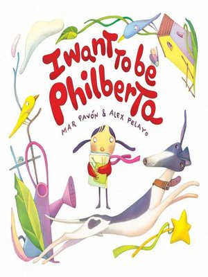 cover image of I Want to Be Philberta