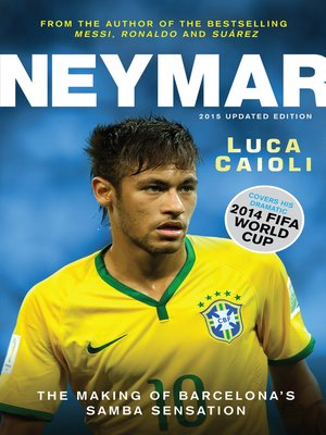cover image of Neymar – 2015 Updated Edition