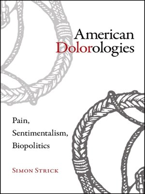 cover image of American Dolorologies