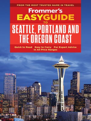cover image of Frommer's EasyGuide to Seattle, Portland and the Oregon Coast