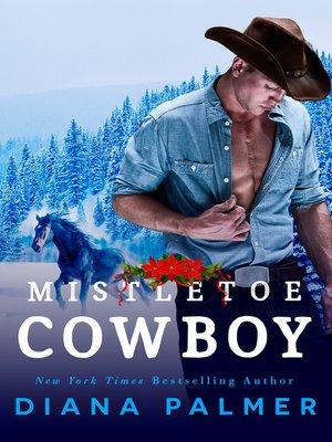 cover image of Mistletoe Cowboy