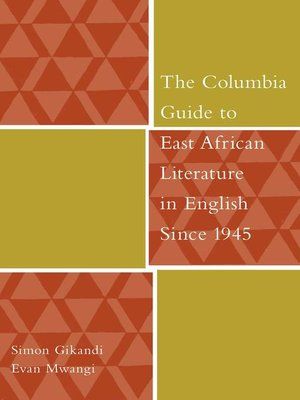 cover image of The Columbia Guide to East African Literature in English Since 1945