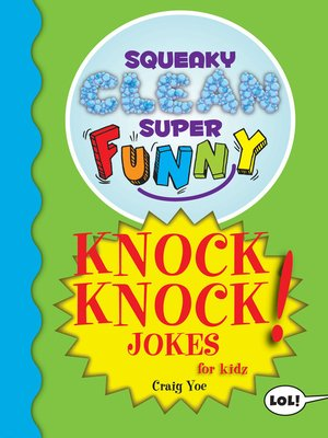 cover image of Squeaky Clean Super Funny Knock Knock Jokes for Kidz