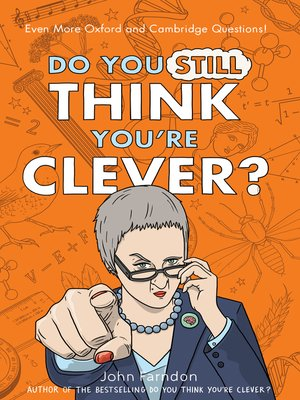 cover image of Do You Still Think You're Clever?