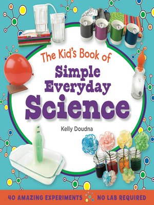 cover image of The Kid's Book of Simple Everyday Science
