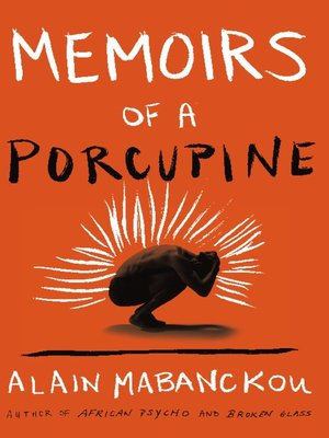 cover image of Memoirs of a Porcupine