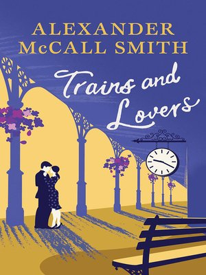 cover image of Trains and Lovers