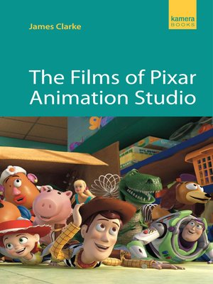 cover image of The Films of Pixar Animation Studio