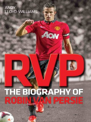 cover image of RVP--The Biography of Robin Van Persie