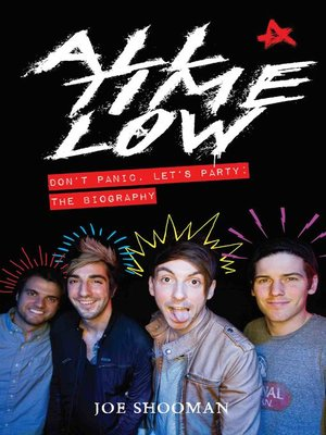 cover image of All Time Low--Don't Panic. Let's Party