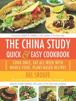 cover image of The China Study Quick & Easy Cookbook