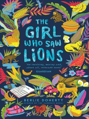 cover image of The Girl Who Saw Lions