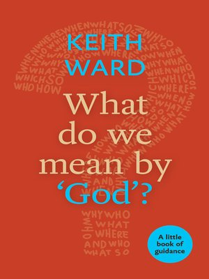 cover image of What Do We Mean by 'God'?