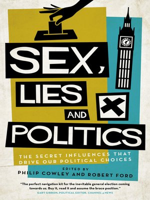 cover image of Sex, Lies and Politics