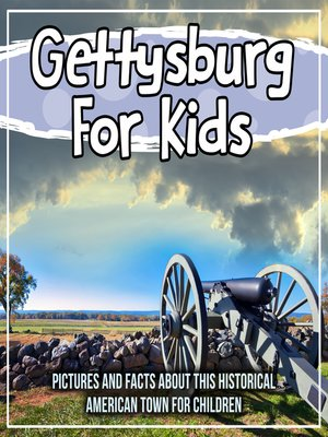 cover image of Gettysburg For Kids