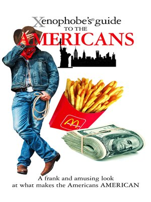 cover image of The Xenophobe's Guide to the Americans