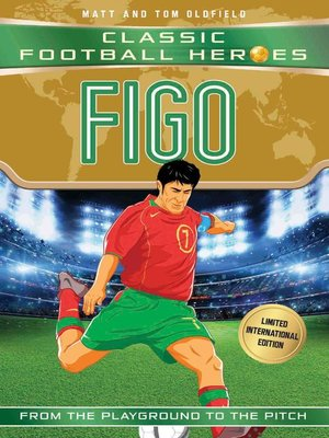 cover image of Figo (Classic Football Heroes--Limited International Edition)