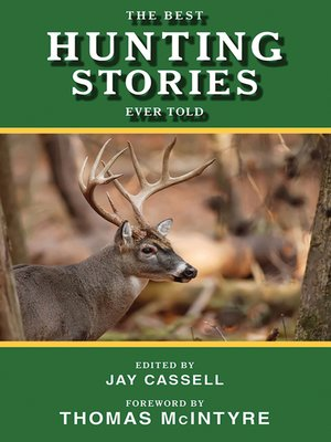 cover image of The Best Hunting Stories Ever Told