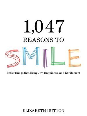 cover image of 1,047 Reasons to Smile