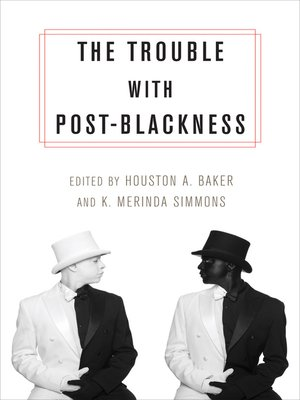 cover image of The Trouble with Post-Blackness