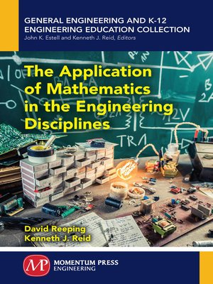 cover image of The Application of Mathematics in the Engineering Disciplines