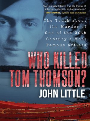 cover image of Who Killed Tom Thomson?