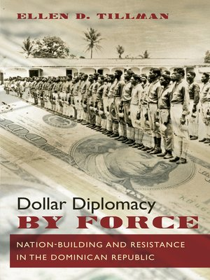 cover image of Dollar Diplomacy by Force