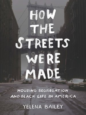 cover image of How the Streets Were Made