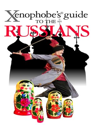 cover image of The Xenophobe's Guide to the Russians