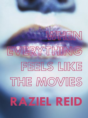 cover image of When Everything Feels like the Movies (Governor General's Literary Award winner, Children's Literature)