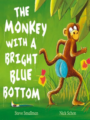 cover image of The Monkey with a Bright Blue Bottom