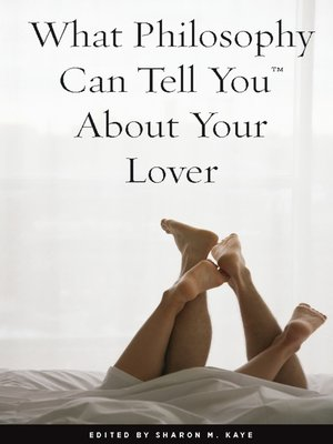 cover image of What Philosophy Can Tell You About Your Lover
