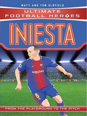 cover image of Iniesta (Ultimate Football Heroes)--Collect Them All!