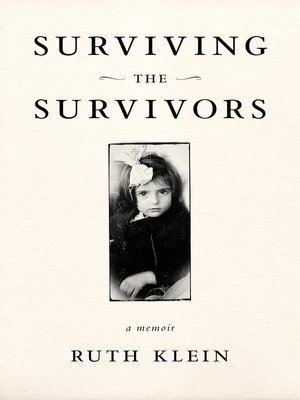 cover image of Surviving the Survivors