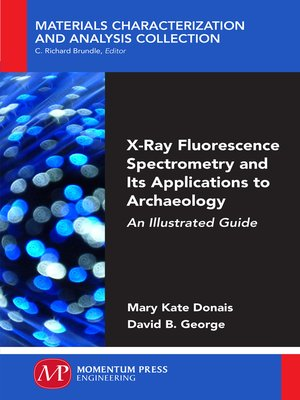 cover image of X-Ray Fluorescence Spectrometry and Its Applications to Archaeology