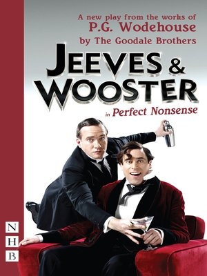 cover image of Jeeves & Wooster in 'Perfect Nonsense' (NHB Modern Plays)