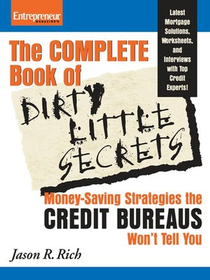 cover image of Complete Book of Dirty Little Secrets From the Credit Bureaus